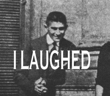 Kafka_laughed